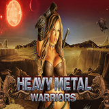 Heavy Metal Warriors Slot